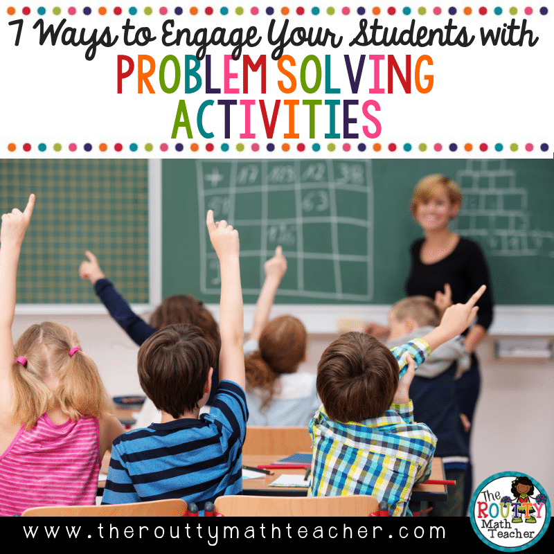 Problem Solving Activities to Engage your Students | The