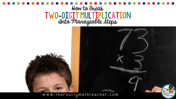 "This is the blog title, ""How to Break Two-Digit Multiplication Into Manageable Steps."""
