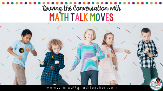 This is the blog title- Driving the Conversation with Math Talk Moves