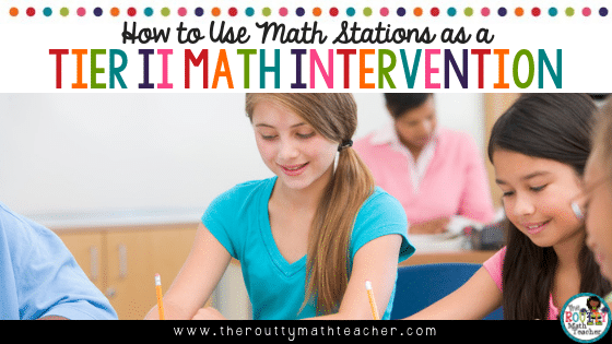 This image is the blog title- How to Use Math Stations as a Tier II Math Intervention