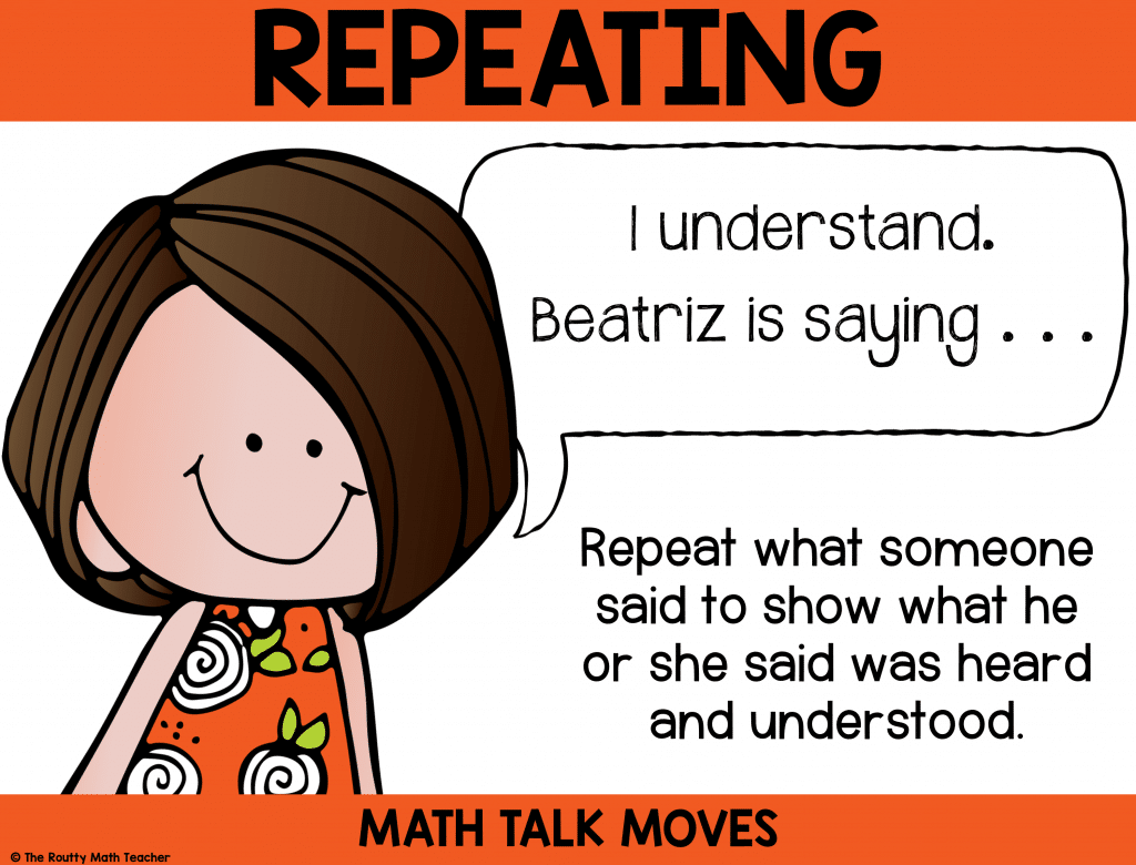 This poster shows how to use repeating during math talk.