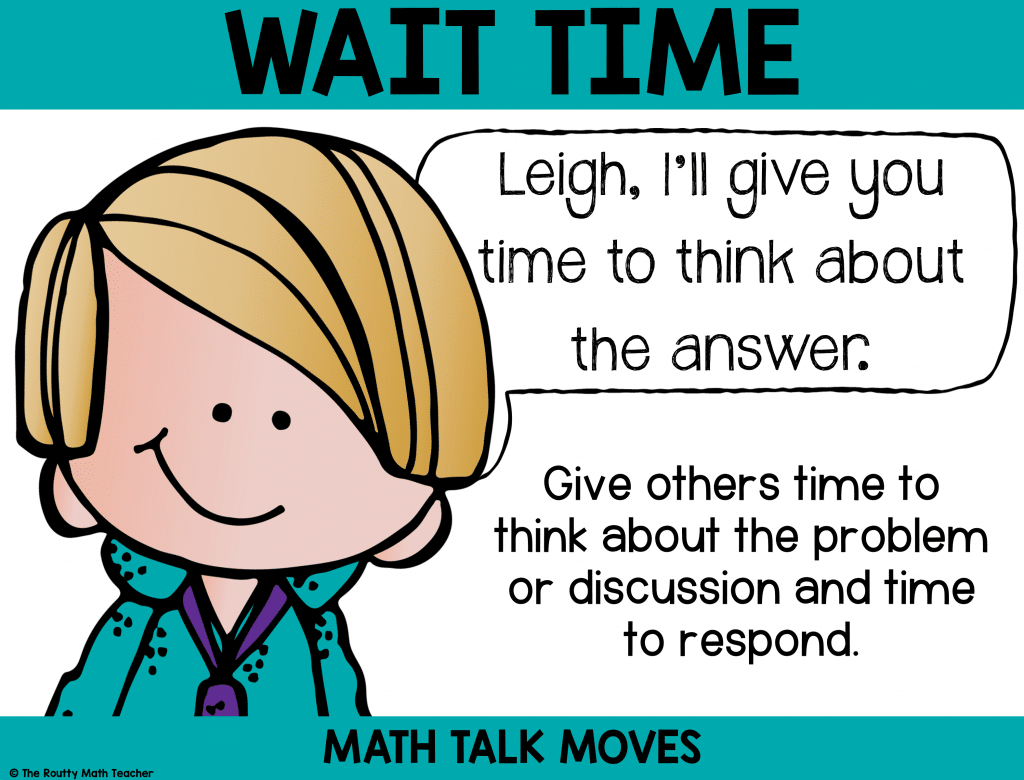 This poster shows how to use wait time during math talk.